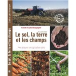 Le sol, la terre et les champs de C et L Bourguignon