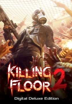 Killing Floor 2: Digital Deluxe Edition za 18.74 zł w GAMIVO
