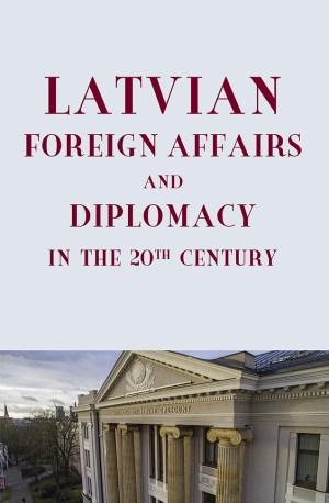 Latvijas arpolitika un diplomatija ENG_vaks