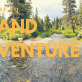 Welcome to Grand Adventure!