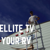 Episode 18: Simple Satellite TV for Your RV