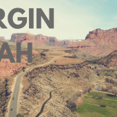 Episode 29: Virgin, Utah