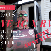 Episode 39: weBoost 4G X RV Cell Phone Signal Booster – Test, Review & Installation