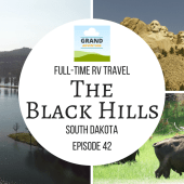 Episode 42: The Black Hills | RV travel South Dakota camping