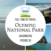 Episode 50: Olympic National Park | RV travel Washington State camping