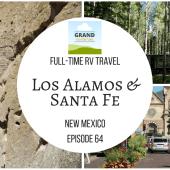 Episode 64: Los Alamos & Santa Fe | New Mexico RV travel camping