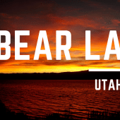 Episode 74: Bear Lake, Utah | RV travel camping