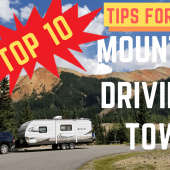 Episode 88: Top 10 Tips for Safe Mountain Driving & Towing | RV travel how-to tips tricks