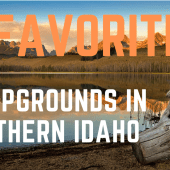 Episode 96: 5 Favorite Campgrounds in Southern Idaho | RV travel camping