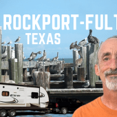 Ep. 124: Rockport-Fulton, Texas | RV travel camping