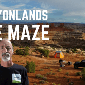 Ep. 130: Canyonlands – The Maze | Utah off-road 4×4 travel camping hiking