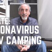 UPDATE: Coronavirus and RV Camping | travel COVID-19