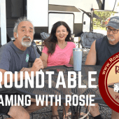 Ep. 224: RV Lifestyle Roundtable – Roaming With Rosie | travel camping RVlife full time RV