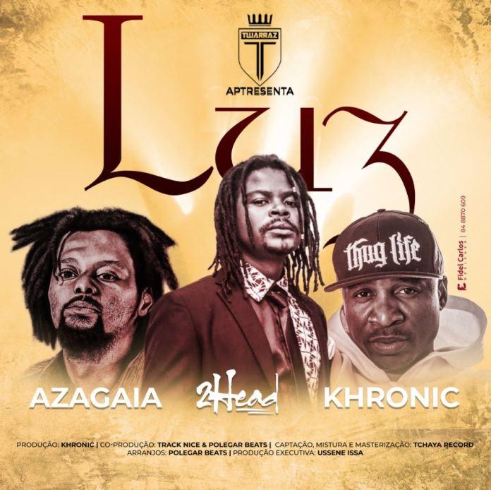 2Head - LUZ (ft. Khronic & Azagaia)
