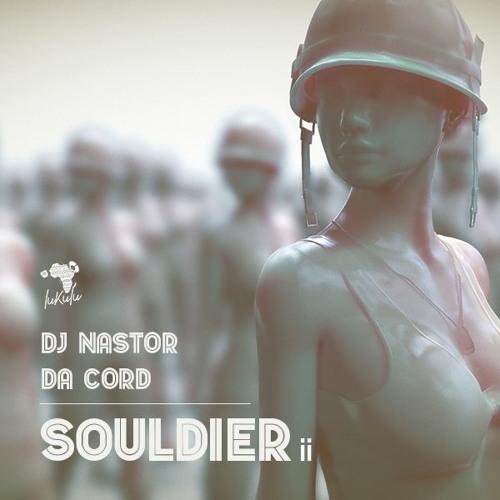 Dj Nastor & Da Cord – Souldier II