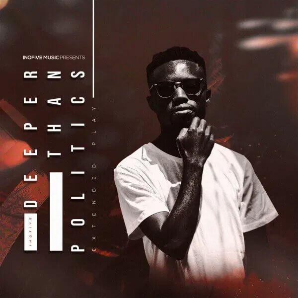 InQfive – Deeper Than Politics (Album)