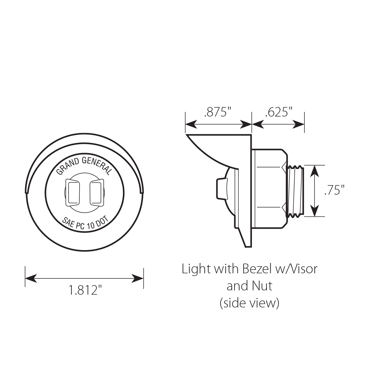 "1-1/4"" Dia. Dual Function LED Light with Chrome Plastic Bezel w/ Visor and Nut"