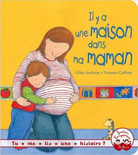 Les livres pour préparer l'aîné à l'arrivée d'un bébé : il y a une maison dans ma maman.