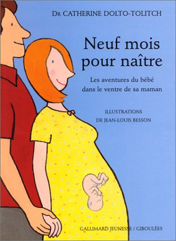 Les livres pour préparer l'aîné à l'arrivée d'un bébé : neuf mois pour naître.