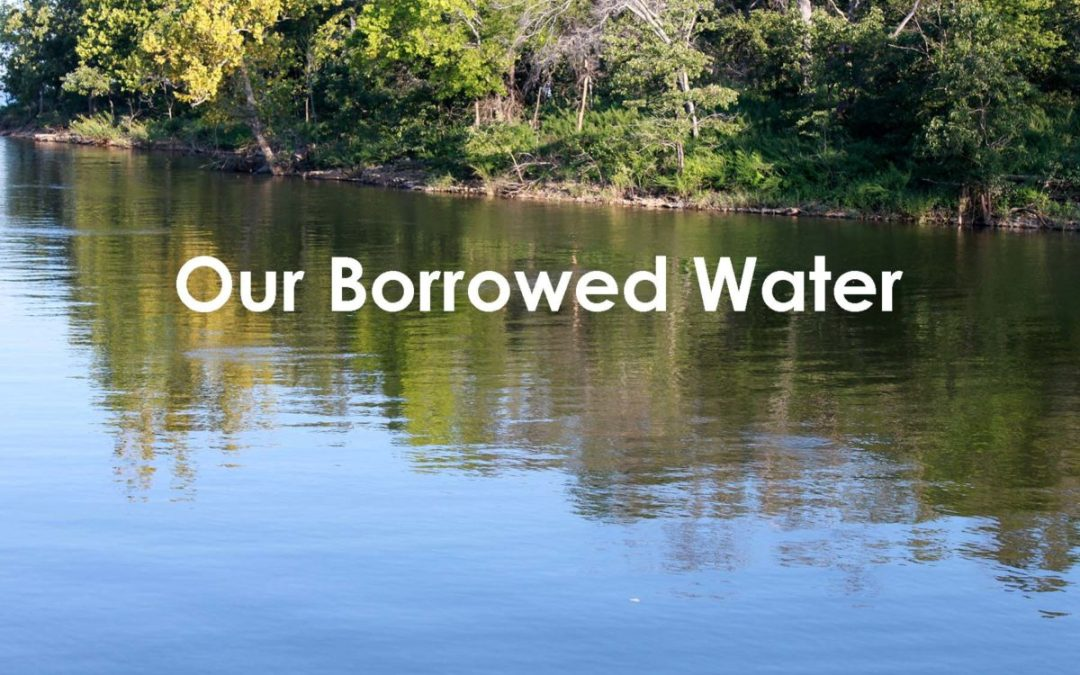 Our Borrowed Water - GRDA