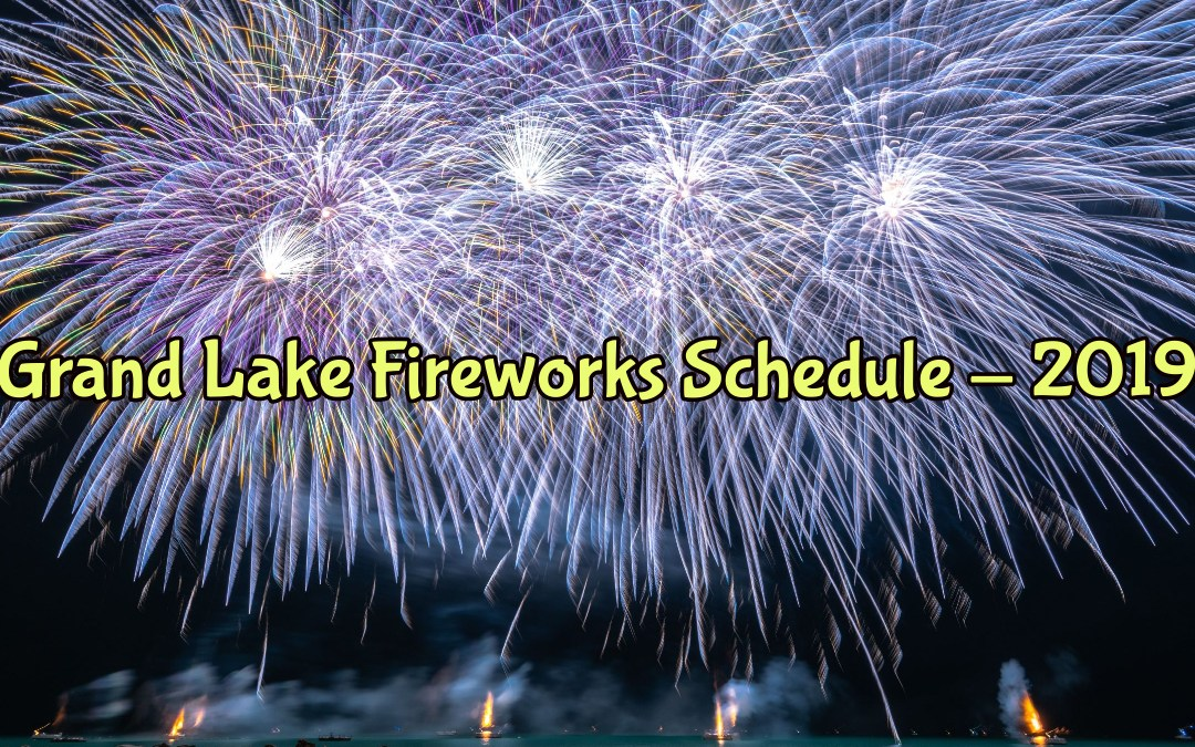2019 Fireworks at Grand Lake OK