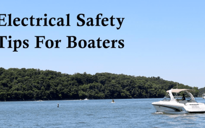 Electrical Safety Tips For Boaters