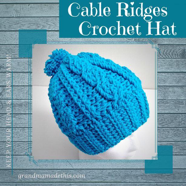 Cable Ridges Crochet Hat