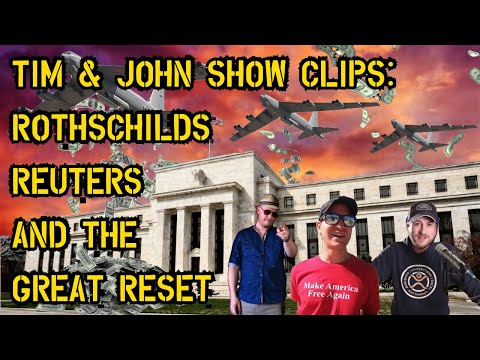 Rothschilds, Reuters, and the Great Reset