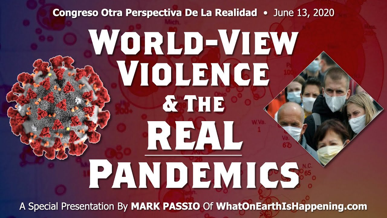 Mark Passio – World View Violence & The REAL Pandemics