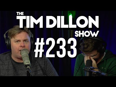 #233 – Airbnb War | The Tim Dillon Show