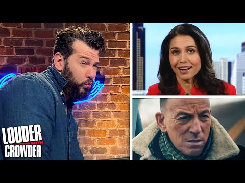 Bruce Springsteen's SuperBowl Hypocrisy   Tulsi Gabbard Guests   Louder with Crowder