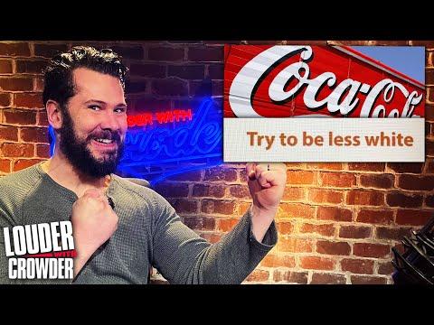 COKE GOES WOKE: Coca-Cola's Anti-White Training Video   Louder with Crowder