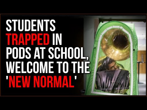 """Students FORCED To Play Instruments Trapped In PODS, Welcome To The 'NEW NORMAL"""""""