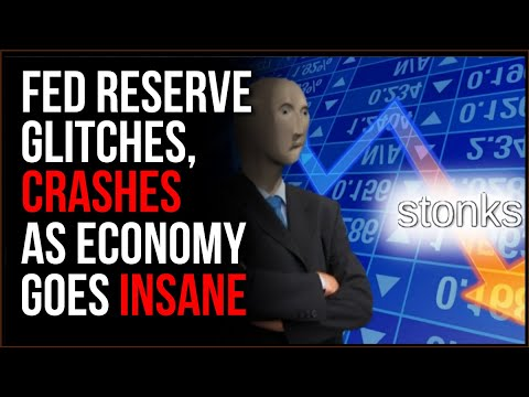 Federal Reserve Glitch SHUTS DOWN System As Economy Continues To Collapse