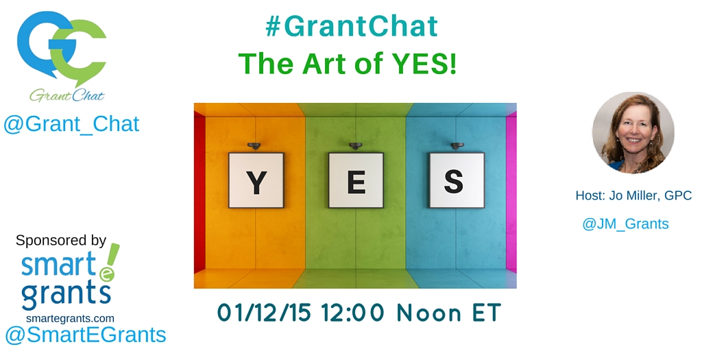 The Art of Yes Grantchat 01/12/16