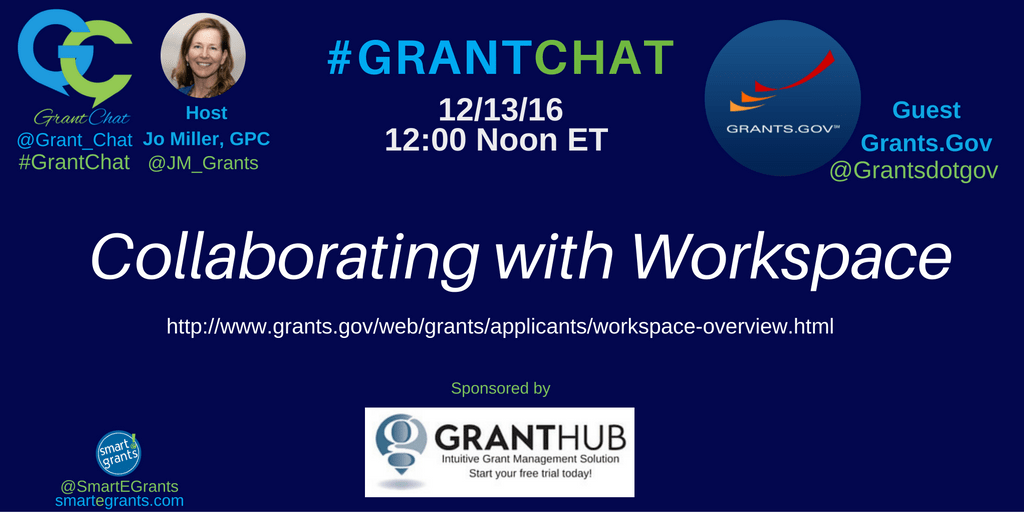 WorkSoace @grantsdotgov on #grantchat about #WorkSpace