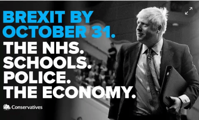"Picture of Boris Johnson, with text ""brexit by 31 Oct, NHS, Schools, Police, Economy"""