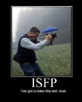 """Camera with an umbrella """"I've got to take this last shot"""" ISFP"""