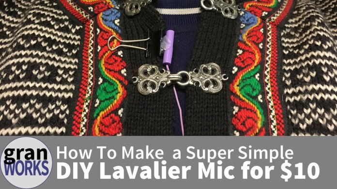 How To Make a Super Simple DIY Lavalier Mic for $10