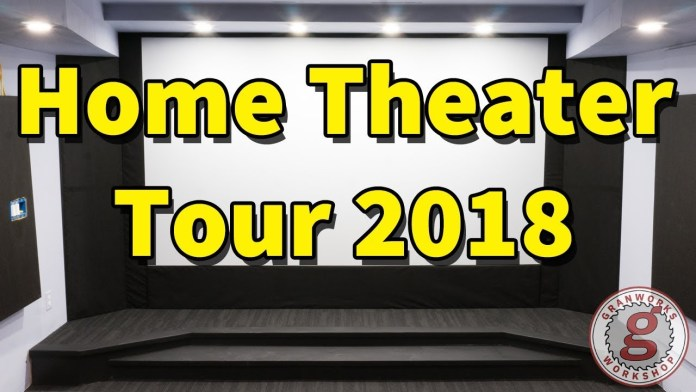 My Home Theater Tour 2018