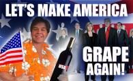 Making America Grape Again