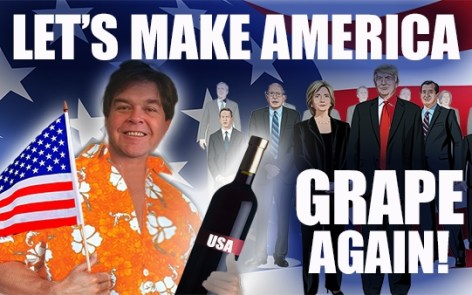 Making America Grape Again