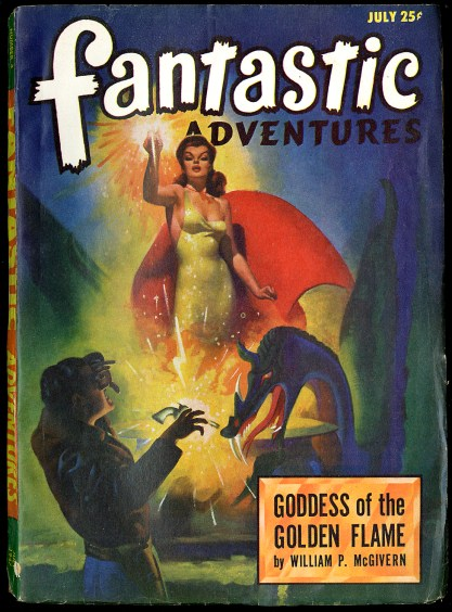 Fantastic Adventures - Goddess of The Golden Flame - July,1947 included in sale