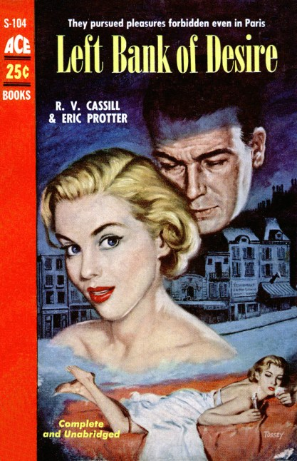 The painting as it appeared as the cover for Left Bank Of Desire (included in sale)