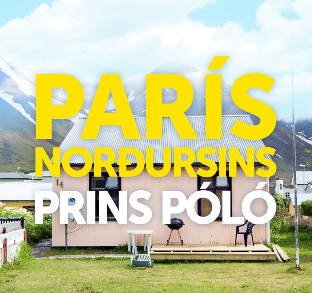 "Free Track: Prins Póló's ""París Norðursins"""