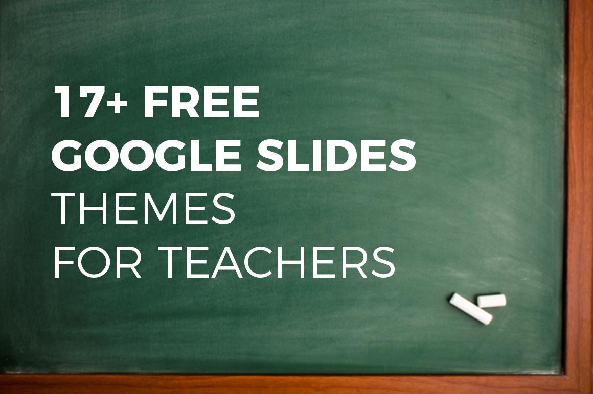 17 free google slides themes for teachers powerpoint keynote best free google slides themes for teachers powerpoint templates alramifo Images