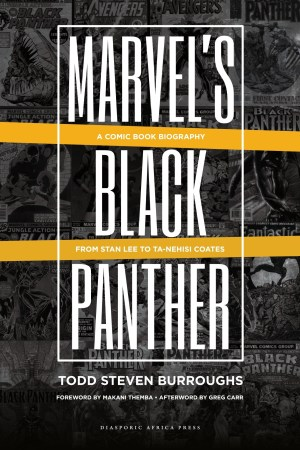 Marvel's Black Panther: A Comic Book Biography