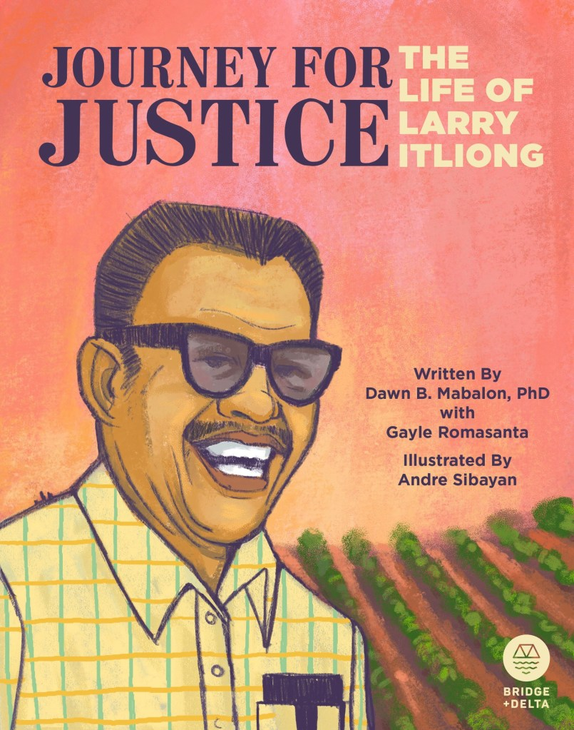 Journey for Justice: The Larry Itliong Story