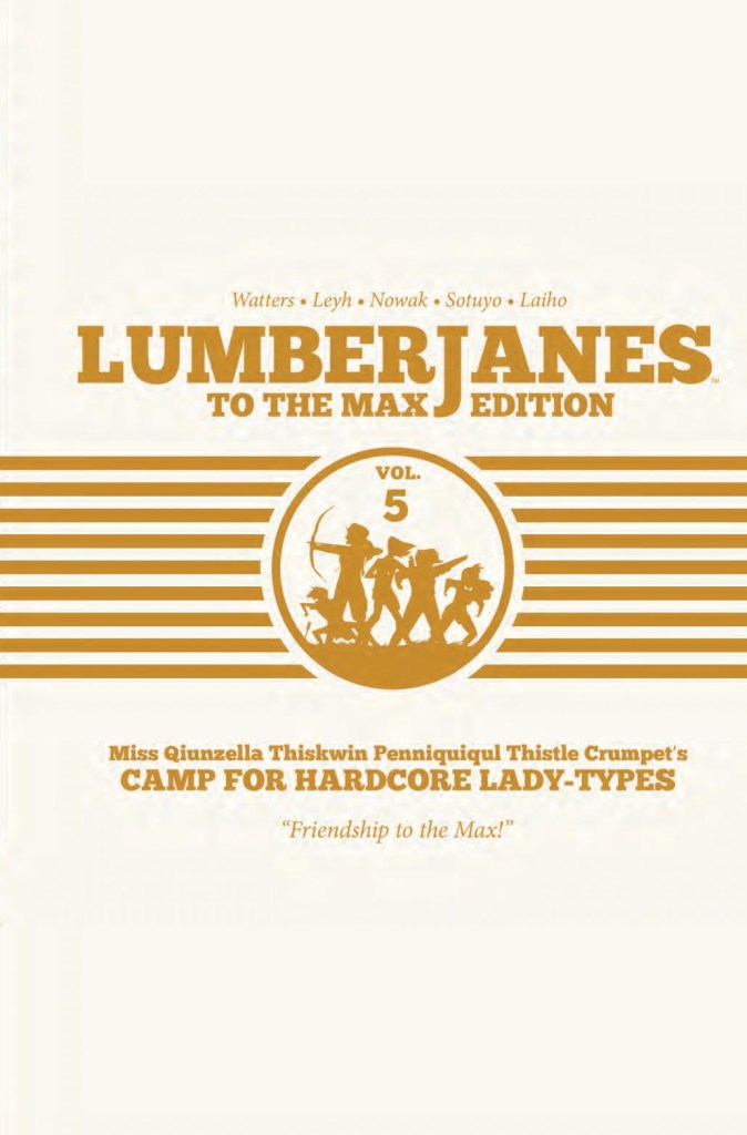 Lumberjanes: To The Max Vol. 5 HC