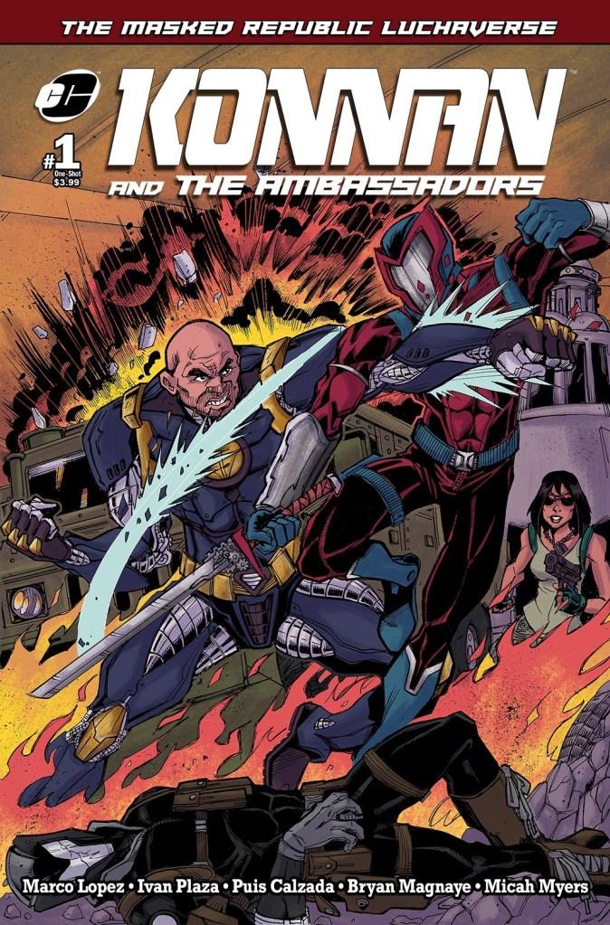 Masked Republic Luchaverse: Konan & the Ambassadors #1